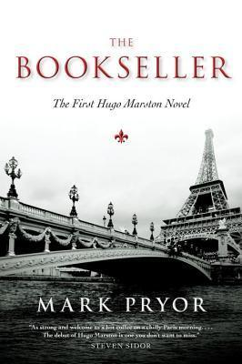 The Bookseller  (Hugo Marston #1)  by Mark Pryor